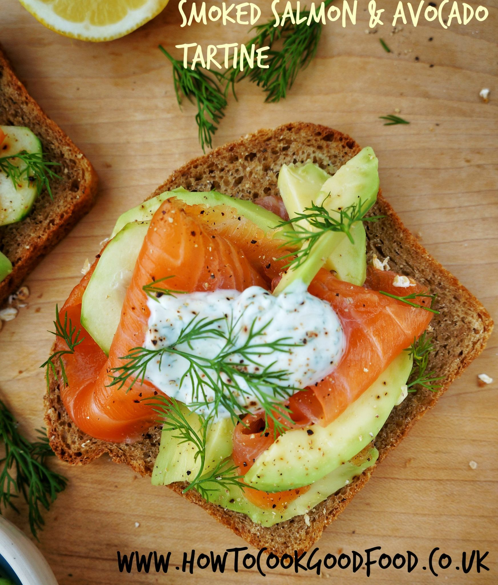 Smoked Salmon Avocado & Dill Tartine